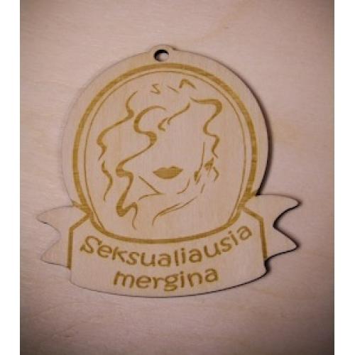 "Medinis medalis ""Seksualiausia mergina"""